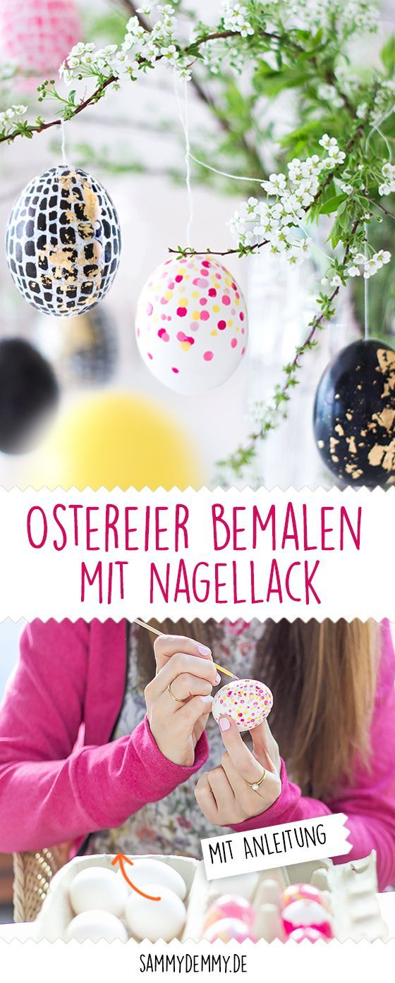 DIY Ostereier mit Nagellack und Edding – Do it yourself!