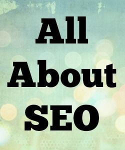 All About SEO, Search Engines and Search Engine Marketing, SEM #seo