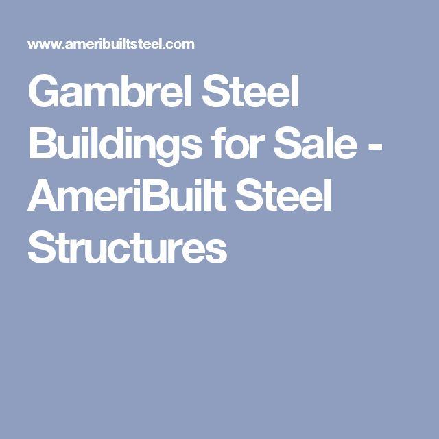 Gambrel Steel Buildings for Sale - AmeriBuilt Steel Structures