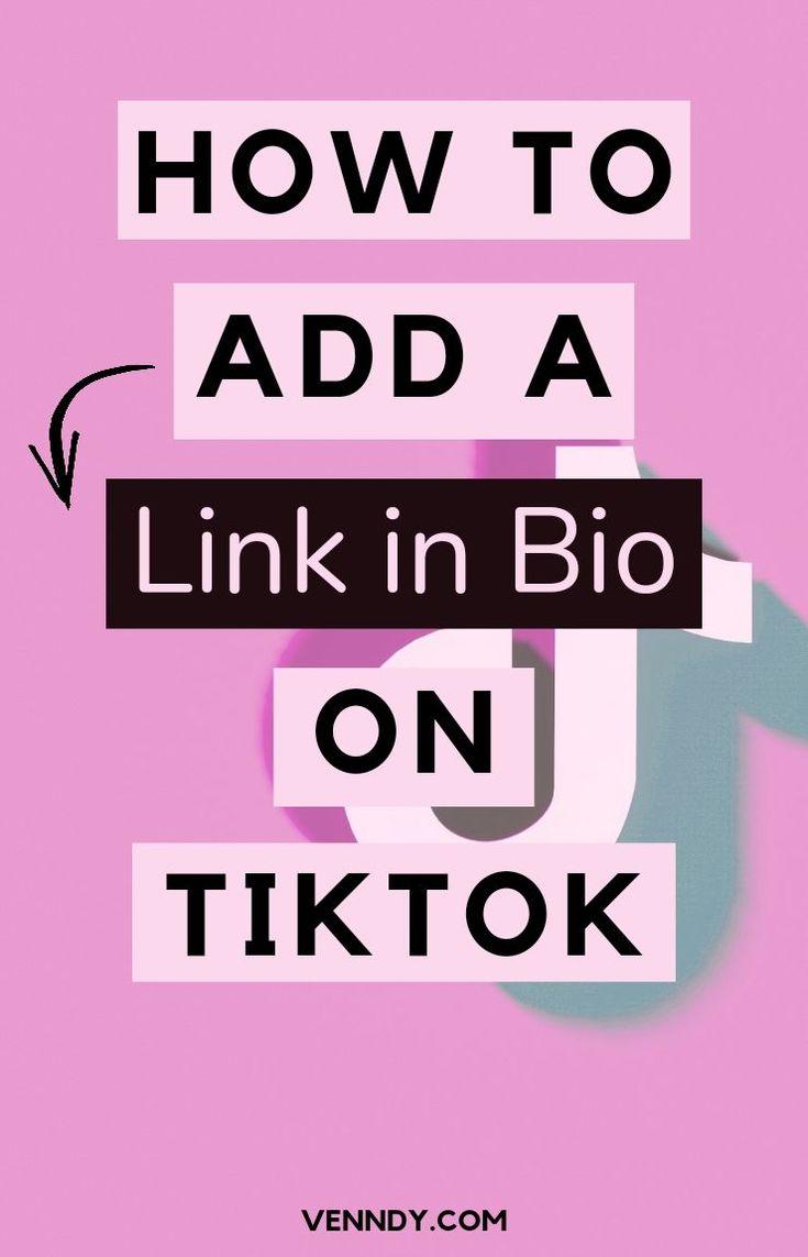How To Add A Link On Tiktok Bio In 2021 Learn Social Media Blog Social Media Video Marketing