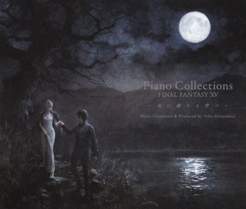 Piano Collections: Final Fantasy 15 - Music Composed by Yoko Shimomura [CD]