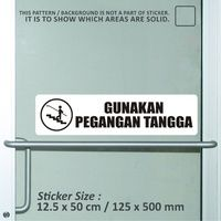 sticker safety sign bekasi murah gunakan pegangan