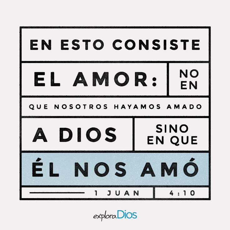 En esto consiste el #amor: no en que nosotros hayamos amado a #Dios, sino en que él nos amó. -1 Juan 4:10  #ExploraDios