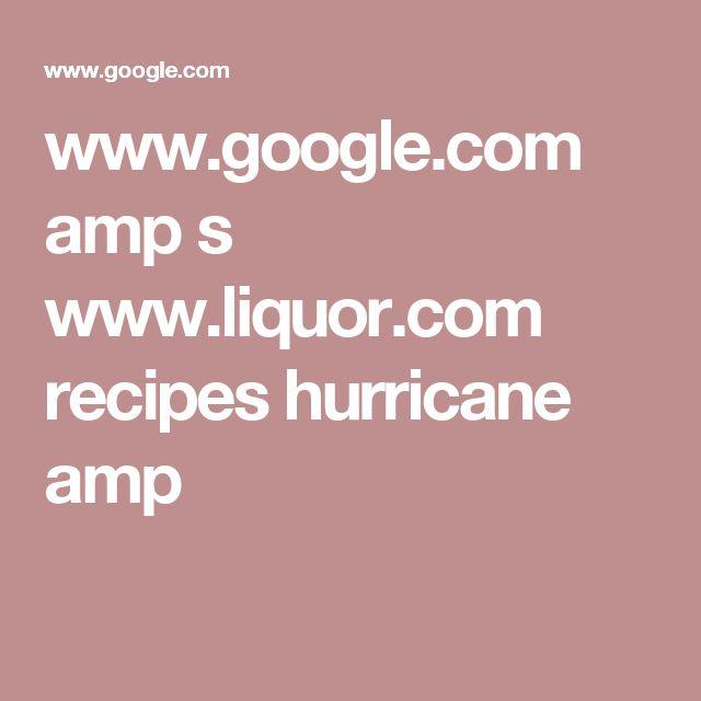 www.google.com amp s www.liquor.com recipes hurricane amp
