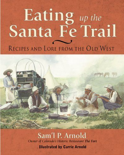 51 Best Trail Food And Cooking Ideas Images On Pinterest: 30 Best Images About Santa Fe Trail Books On Pinterest