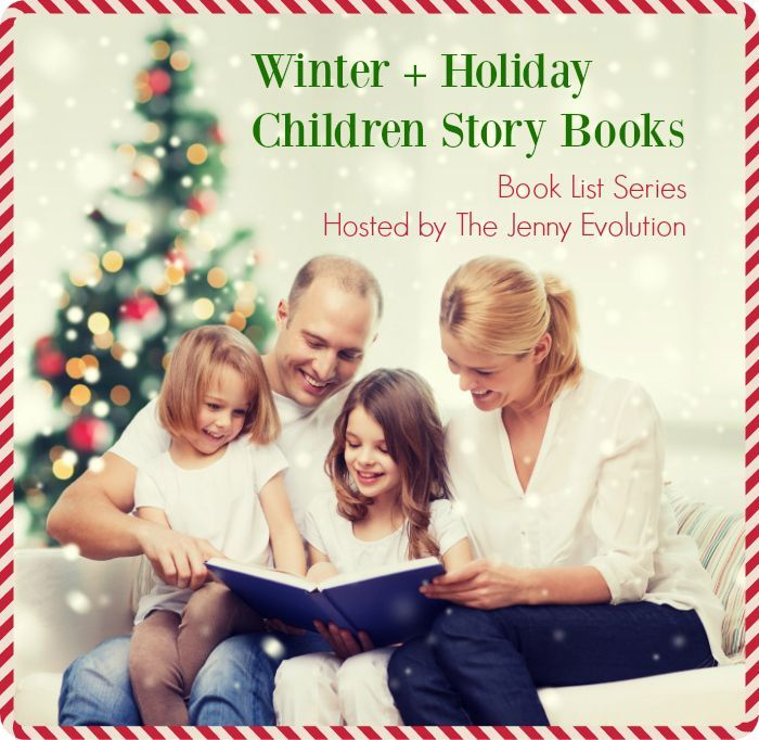 Winter + Holiday Children Story Book Lists from 35+ Bloggers!!! on The Jenny Evolution