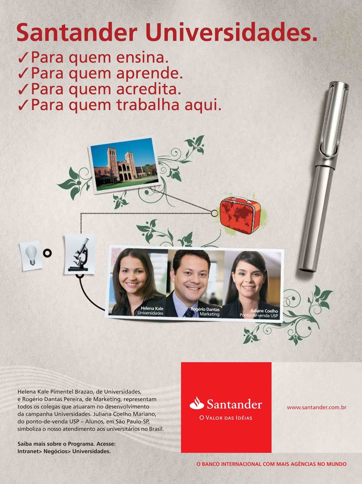 Santander Universities - Magazine exclusive for employees about the new ad campaign. I'm the handsome guy in the middle. (2007)