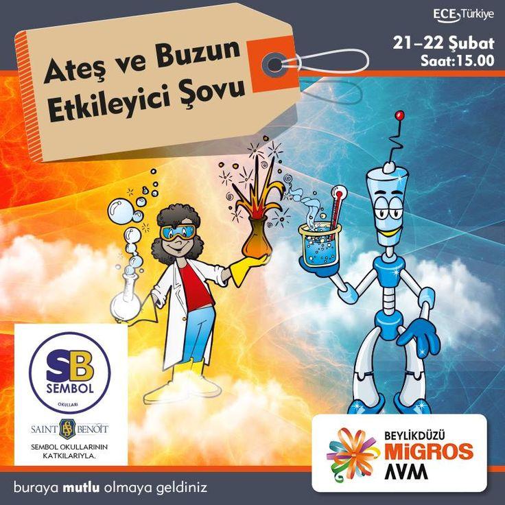 Çocukların hayal gücünü ve merakını ateşleyen çılgın ve eğlenceli Mad Science Ateş ve Buz Bilim Gösterisi, Sembol Okulları katkılarıyla 21 ve 22 Şubat tarihlerinde Saat 15.00'da^#BeylikdüzüMigros AVM'de.