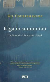 Kigalin sunnuntait   Kirjasampo.fi - kirjallisuuden kotisivu