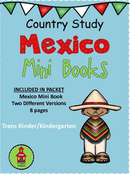 Mexico Mini Book two versions:   Mini Book with text and colored pictures   Mini Book with traceable text and pictures to color