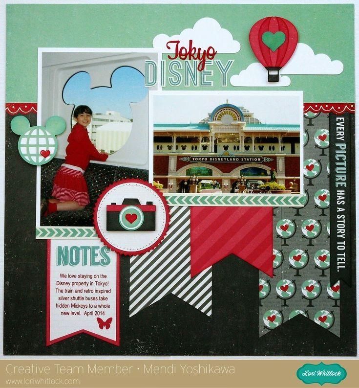Lori Whitlock's July Blog Hop ~ A Tokyo Disney Layout