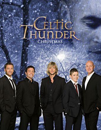 celtic thunder celabrate christmas from dublin ireland - Celtic Thunder Christmas