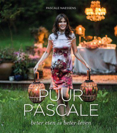 Nieuw Boek: Puur Pascale – Beter eten is beter leven (bestel je exemplaar hier!)