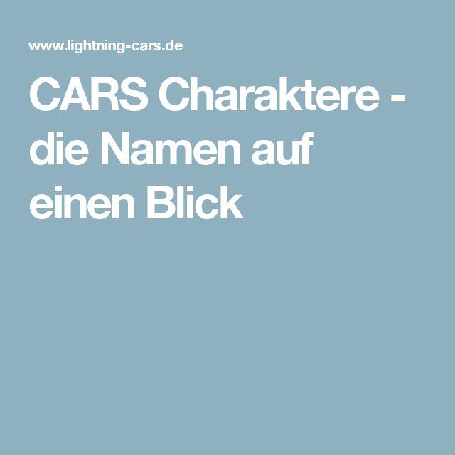 CARS Charaktere - die Namen auf einen Blick