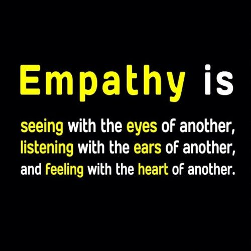 EMPATHY so important for humanity.