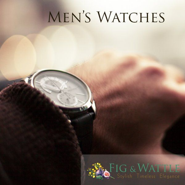For many men, this is the only accessory which they have, so have a few. #figandwattle #watches