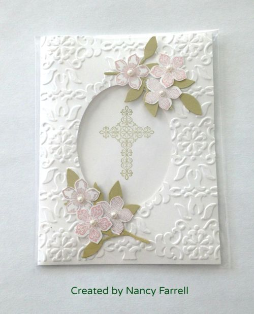 SU Barogue Embossing folder, Petite petals stamp and punch set  used for Baptism and First communion Cards From Mary Fish, by Nancy Farrell