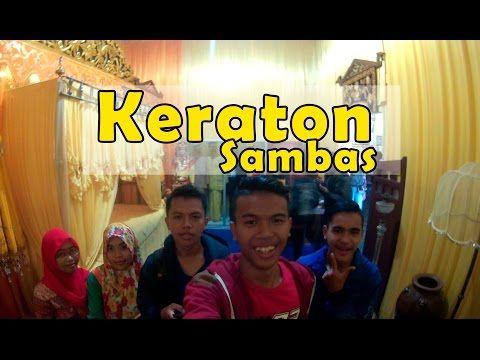Keraton Sambas Wisata Sejarah di Kalimantan Barat - Kalimantan Barat