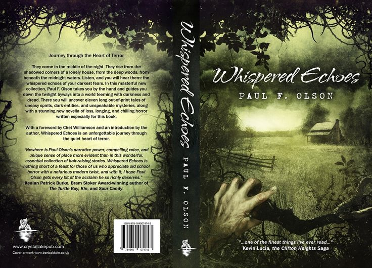 Full cover for Paul F. Olson's WHISPERED ECHOES. Artwork by Ben Baldwin. Journey through the Heart of Terror - http://getbook.at/OlsonsEchoes