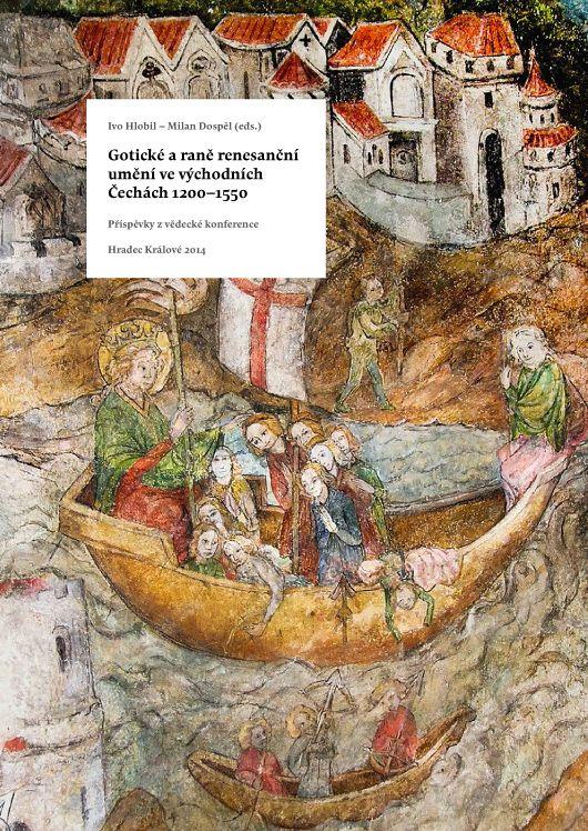 GOTICKÉ A RANĚ RENESANČNÍ UMĚNÍ VE VÝCHODNÍCH ČECHÁCH 1200-1550 http://www.muzeumhk.cz/files/gotika/goticke-a-rane-renesancni-umeni-vc.pdf