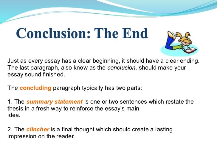 ways to end your essay How to end an essay with impact want to make the strongest impression with your essay end it with an impact by using one there are many more ways to end.