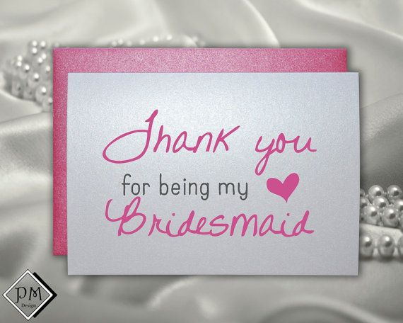 Thank You For Being My Bridesmaid Wedding Note By PicmatCards