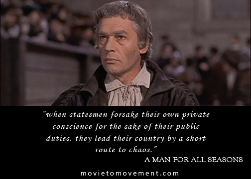 the conscience of thomas more in the movie a man for all seasons In any consideration of the reformation period a man for all seasons yet tormented thomas more who was thomas and more's intransigent conscience on the.