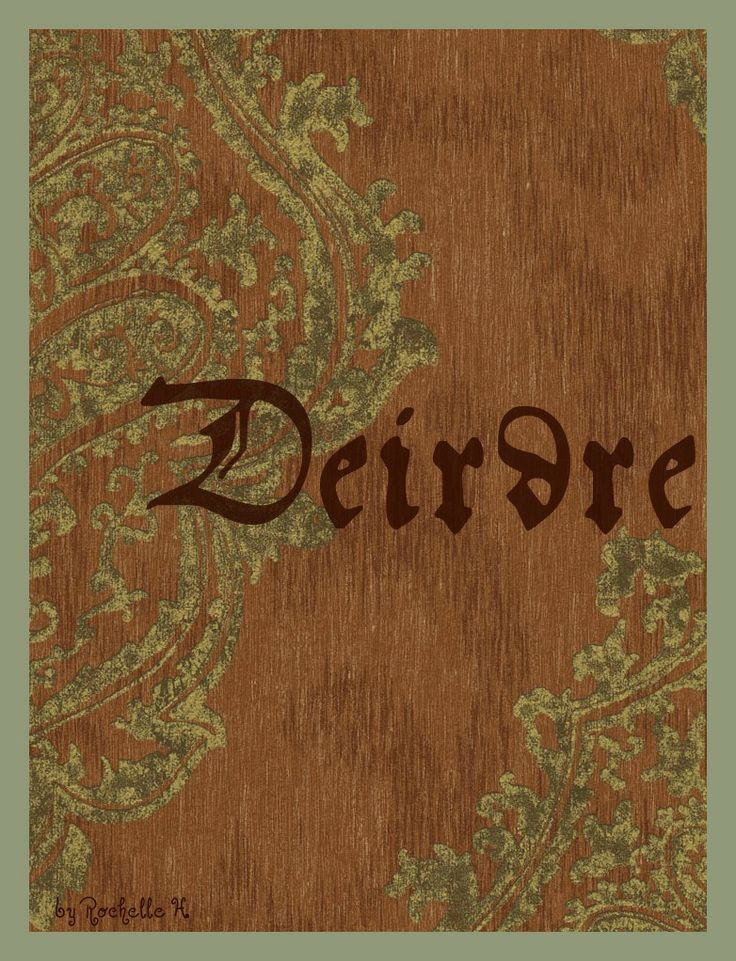 """Baby Girl Name: Deirdre. Possibly derived from a Celtic word meaning """"woman"""". The name of a tragic character in Irish legend who died of a broken heart after Conchobhar, the king of Ulster, forced her to be his bride and killed her lover Naoise. Pronunciation(s): deer-dra; deer-dray. http://www.pinterest.com/vintagedaydream/baby-names/"""