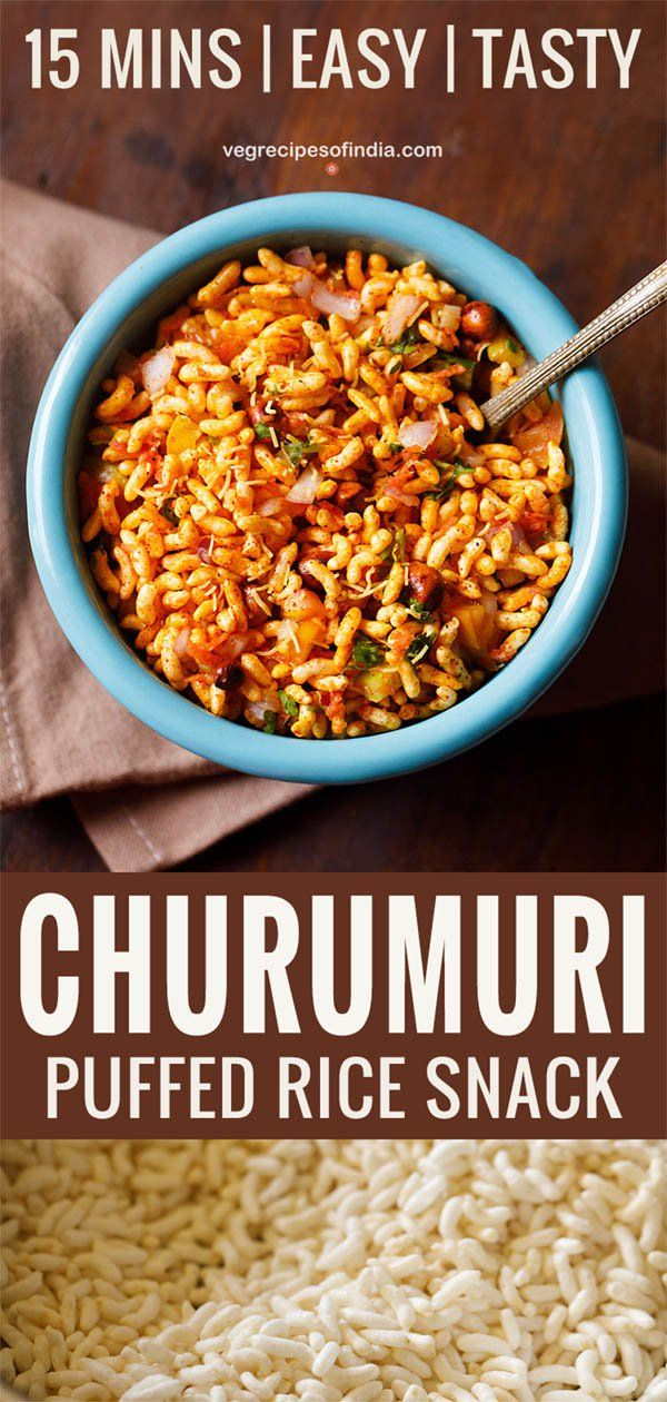 Churumuri Is A Tasty Vegan Gluten Free Puffed Rice Snack From Karnataka This Puffed Rice Snack Is Eas Healthy Indian Snacks Indian Rice Recipes Chaat Recipe