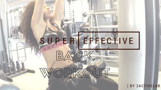 Super Effective Back Workout - 2activelab