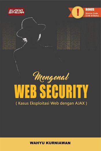 Mengenal Web Security (Kasus Eksploitasi Web dengan AJAX)