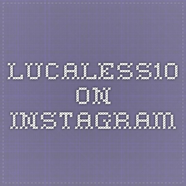 lucaless10 on Instagram