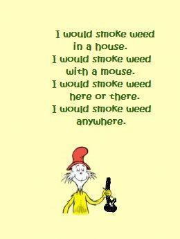 i will smoke weed anywhere