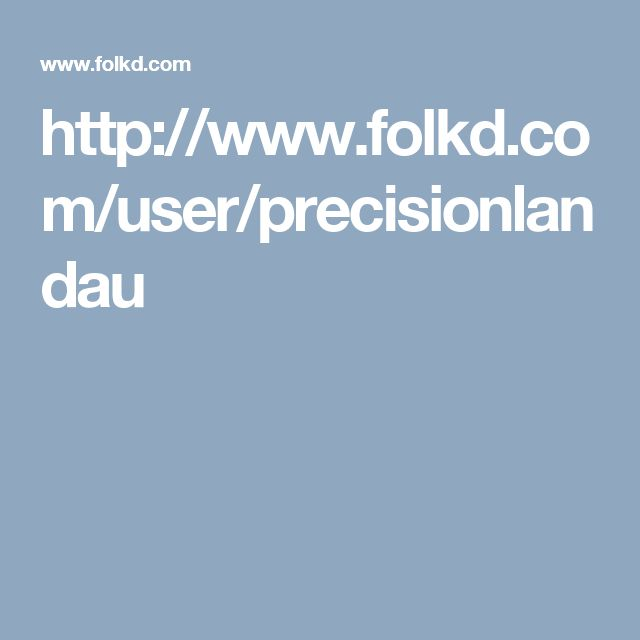 http://www.folkd.com/user/precisionlandau