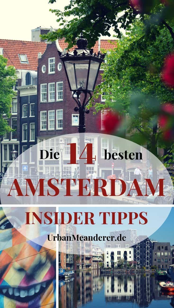 Amsterdam Insider Tipps: Die besten Geheimtipps abseits der Massen