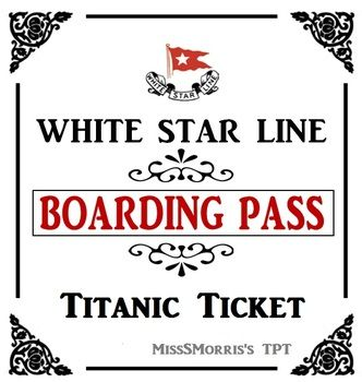 Titanic Passenger Tickets From My TPT store for 2.99