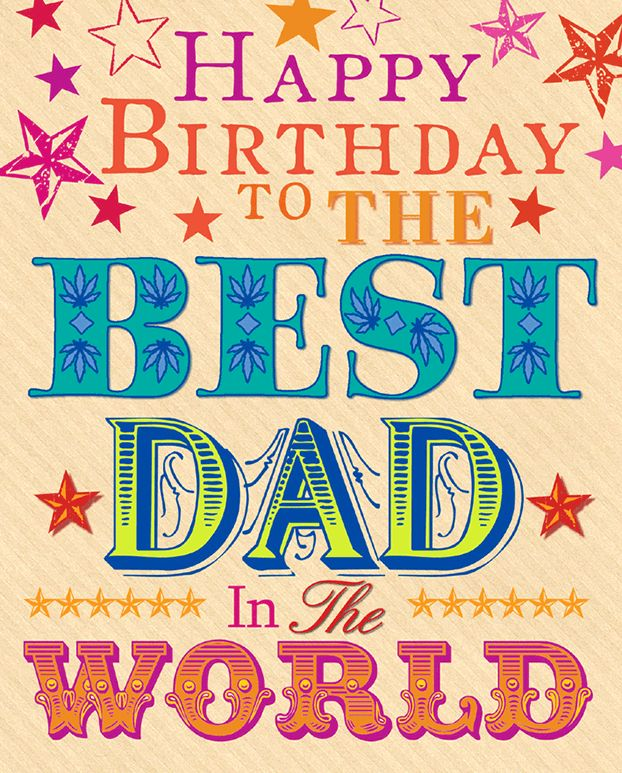 Happy birthday best Dad