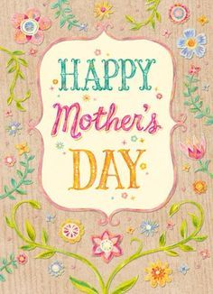Cute Happy mothers day quotes for friends Mothers day