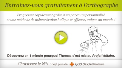 Test et exercices d'orthographe : adieu les fautes d'orthographe avec le Projet Voltaire