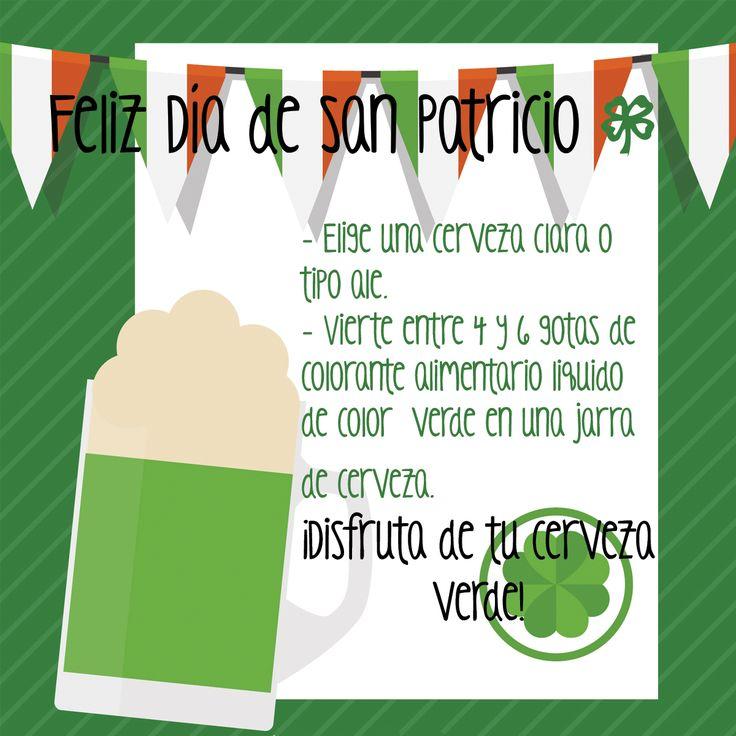 ¿Quieres probar una cerveza verde? Vive San Patricio!!!!