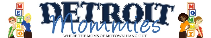 Detroit Mommies Blog
