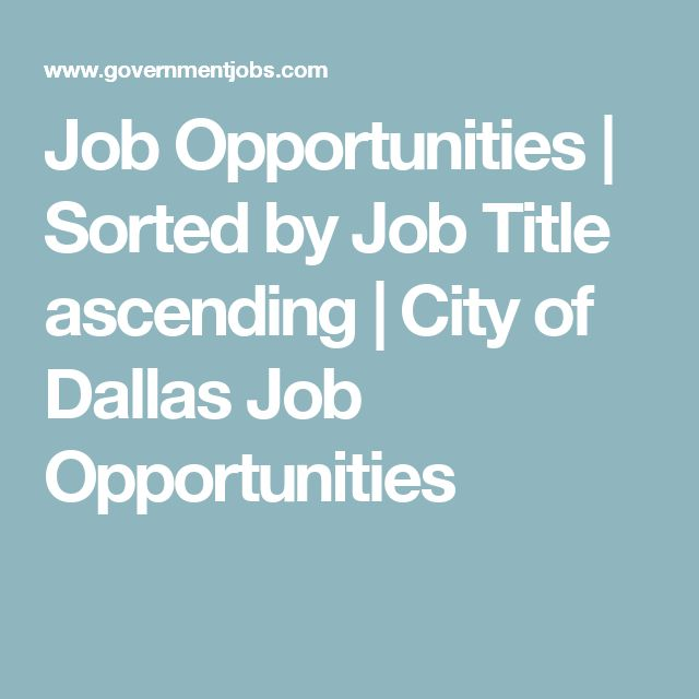 Job Opportunities | Sorted by Job Title ascending | City of Dallas Job Opportunities