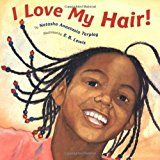 I Love My Hair! African American childrens book