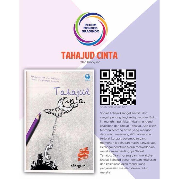"#RecommendedBook ""Tahajud Cinta"" by @arikinoysan | Available at @grasindo_id 021-53650110/11 http://bit.ly/tahajudcinta"
