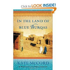 In the Land of Blue Burqas-a book I can't wait to read, that gives the account of how to share Jesus with Muslims by relating! A MUST READ for all missionaries!: Worth Reading, Blue Burqas, Books Worth, Afghanistan, Book Review, Reading List, Kate Mccord, Land, Favorite Books