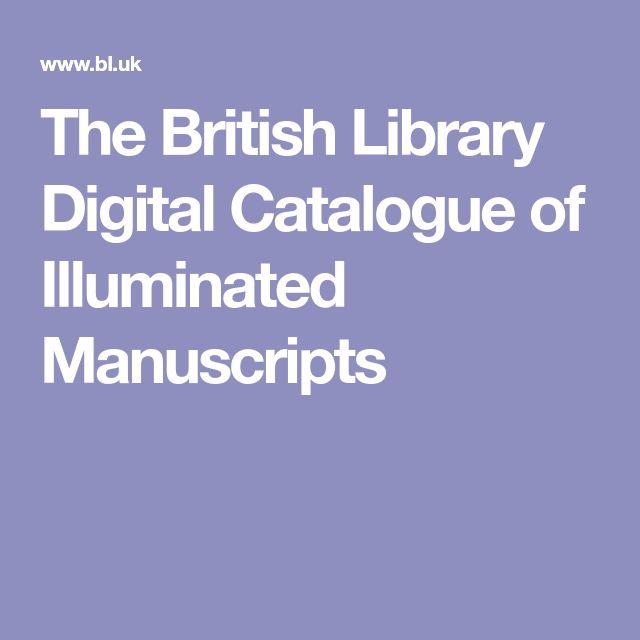The British Library Digital Catalogue of Illuminated Manuscripts