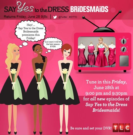 """""""Say Yes to the Dress: Bridesmaids"""" returns June 28 at 9 p.m. ET on TLC!"""