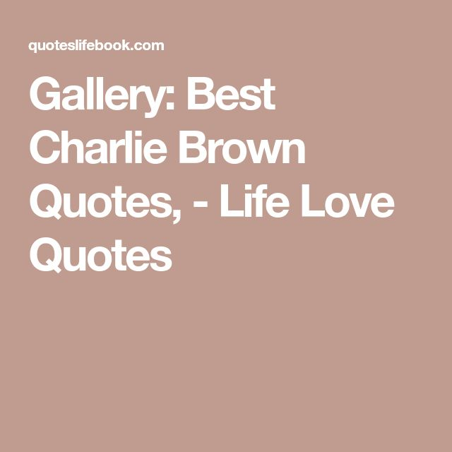 Charlie Brown Quotes About Life: Best 25+ Charlie Brown Quotes Ideas On Pinterest