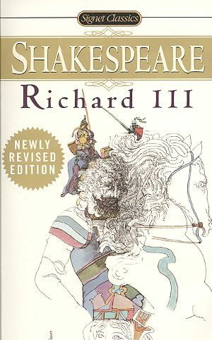 The Tragedy of Richard the Third (Signet Classic)