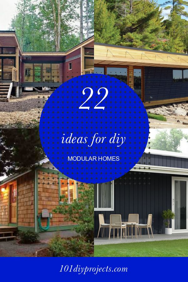 22 Ideas for Diy Modular Homes